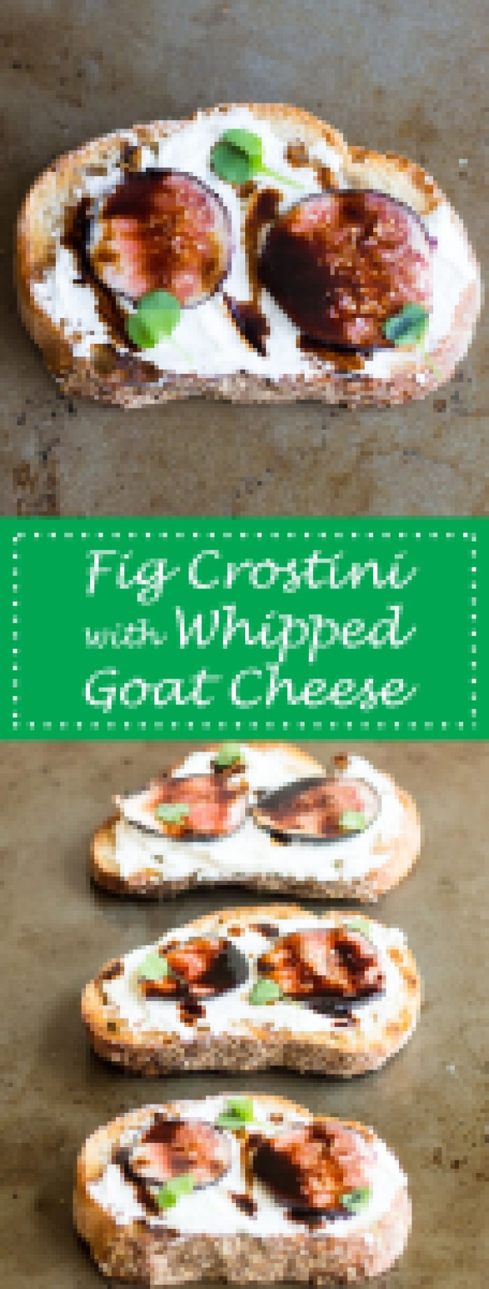 Fig Crostini with Whipped Goat Cheese