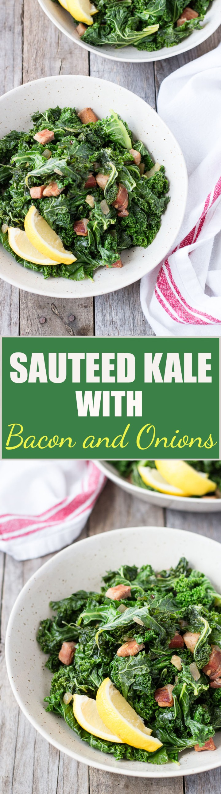 kale with bacon & onions, for pinterest, FINAL